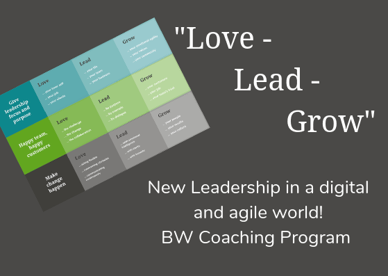 """Love-Lead-Grow"" – A New Leadership Approach in a Digital World"